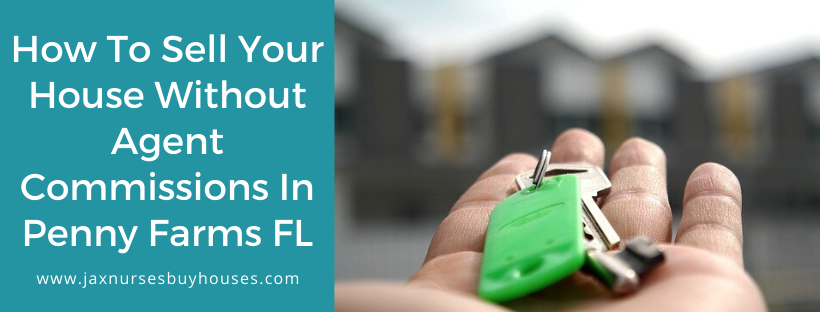 We buy houses in Penney Farms FL