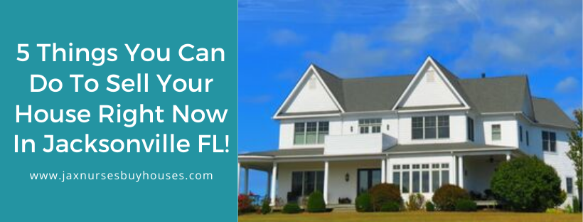 We buy properties in Jacksonville FL