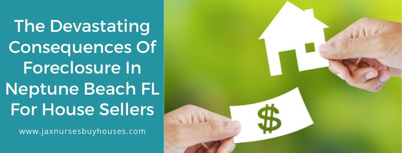 We buy properties in Neptune Beach FL