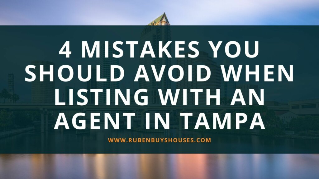 Listing with an agent mistakes