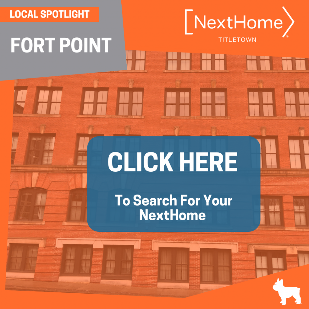 NextHome TitleTown Real Estate - Buy a Home in Fort Point