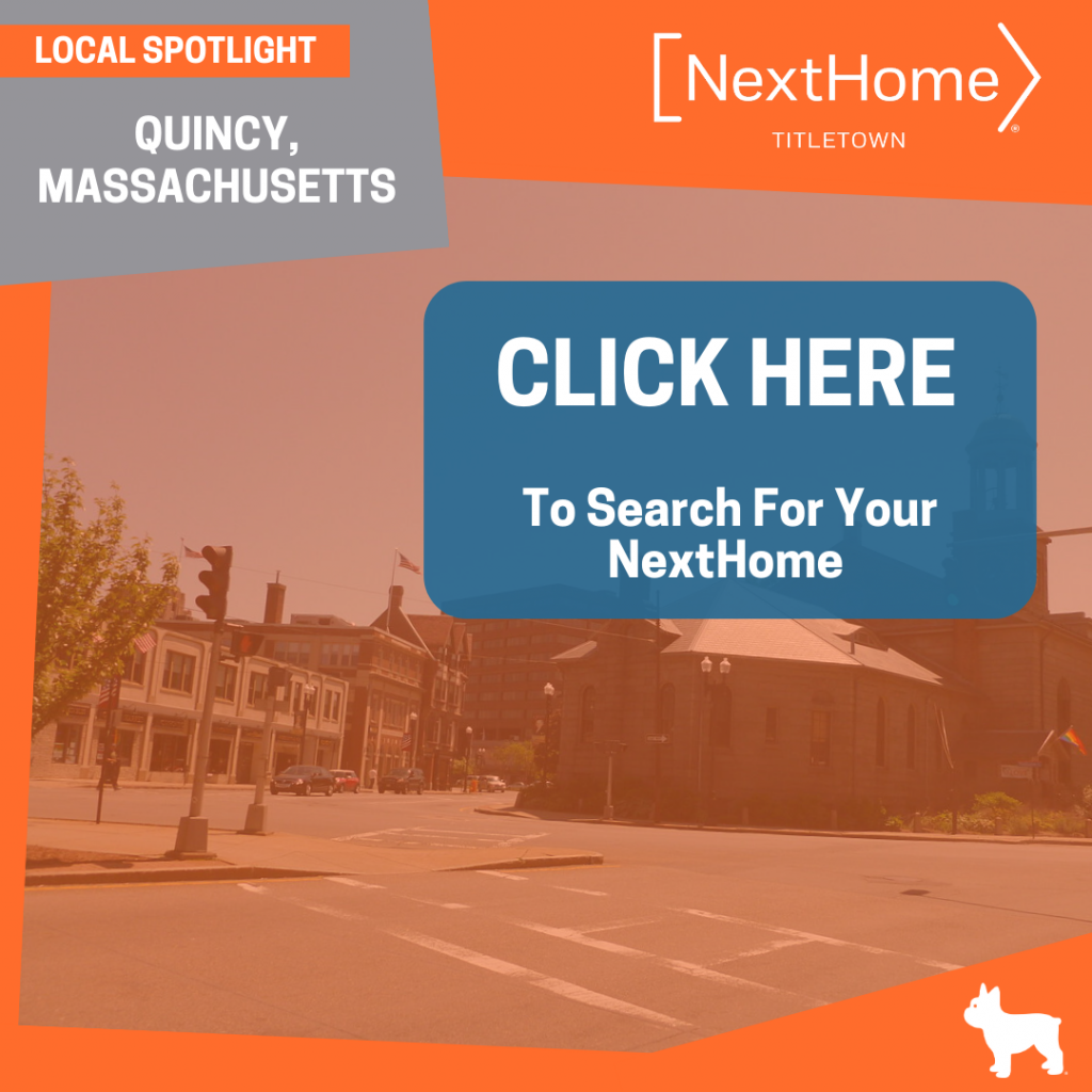 NextHome TitleTown Real Estate - Buy a Home in Quincy Massachusetts
