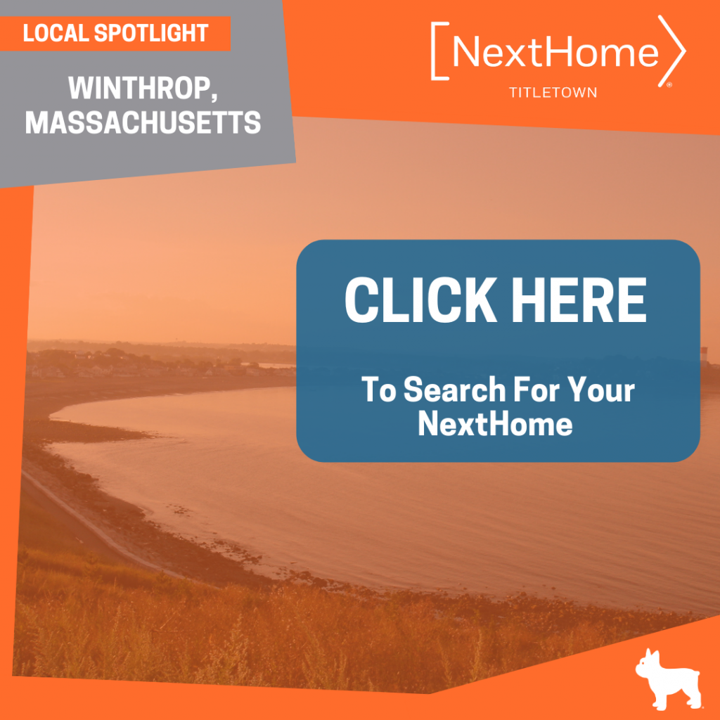 NextHome TitleTown Real Estate - Buy a Home in Winthrop Massachusetts