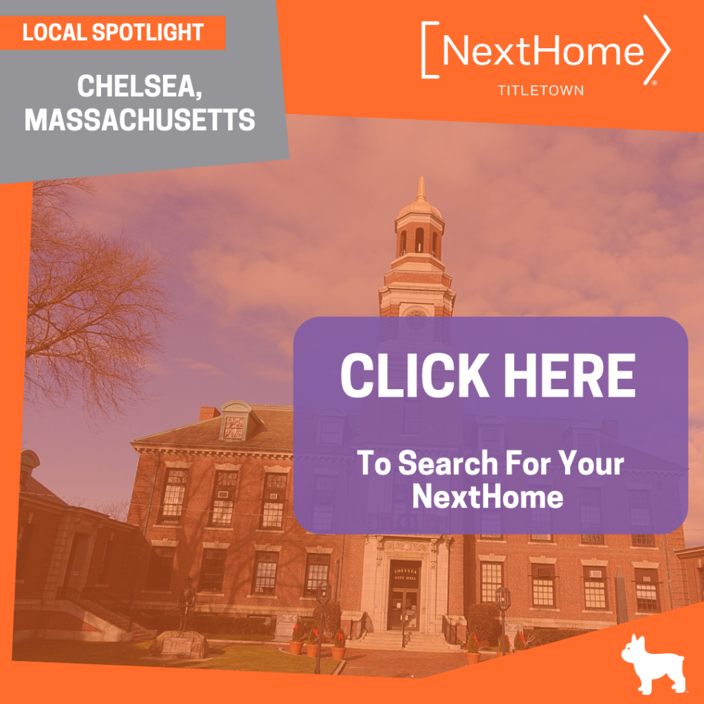 NextHome TitleTown Real Estate - Buy a Home in Chelsea Massachusetts