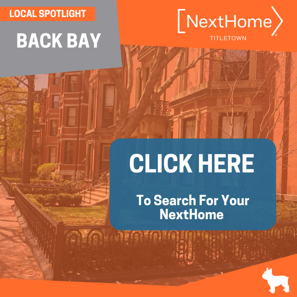 NextHome TitleTown Real Estate - Buy a Home in Back Bay