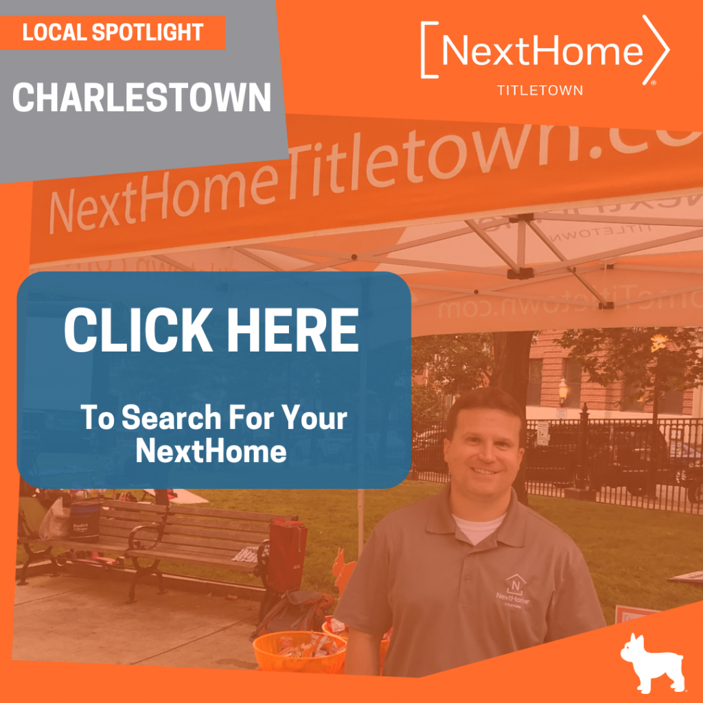 NextHome TitleTown Real Estate - Buy a Home in Charlestown Massachusetts