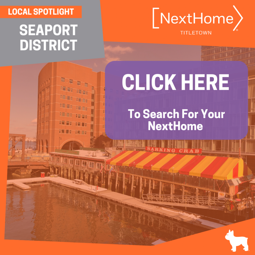 NextHome TitleTown Real Estate - Buy a Home in the Seaport District