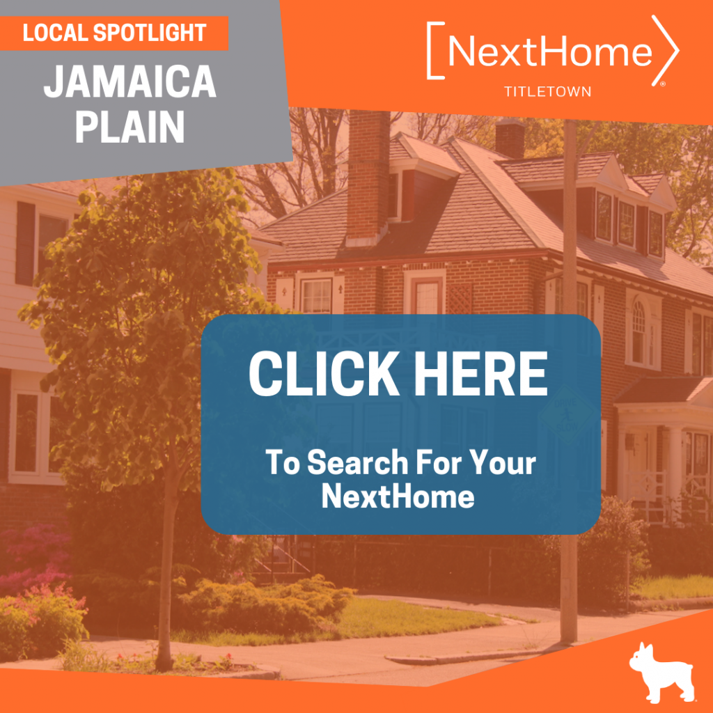 NextHome TitleTown Real Estate - Buy a Home in Jamaica Plain