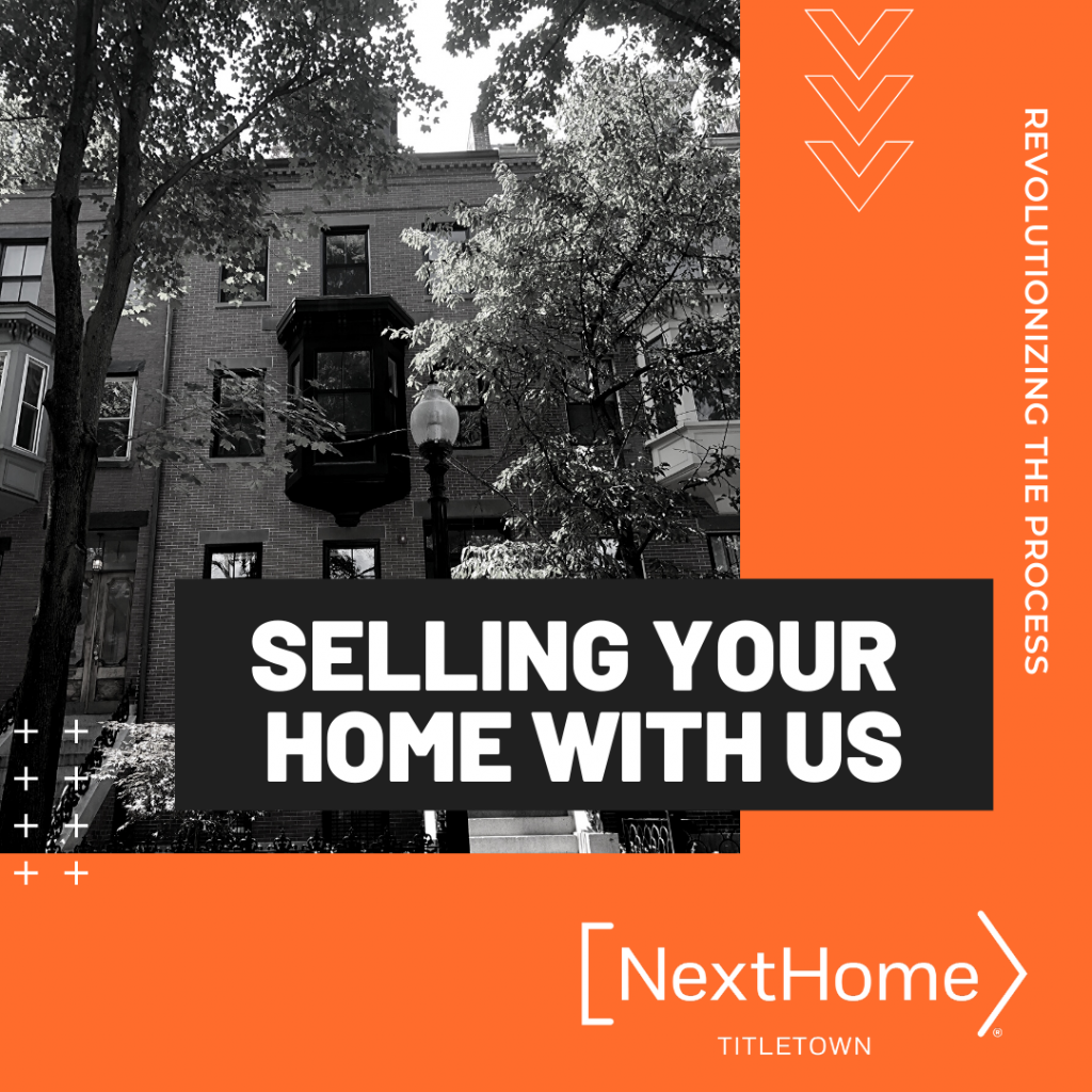 Selling Your Home with NextHome Titletown Real Estate - Boston MA