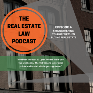Real Estate Law Podcast Episode 4