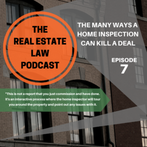 Real Estate Law Podcast Episode 7