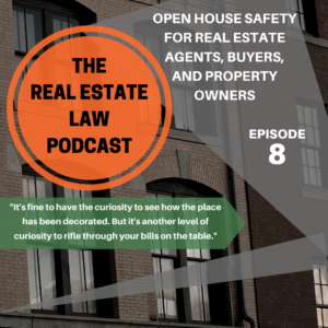 Real Estate Law Podcast Episode 8