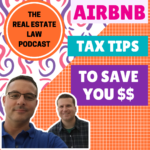 The Real Estate Law Podcast - Airbnb Tax Tips