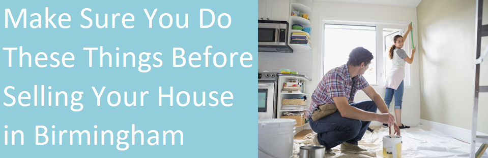 Make sure you do these things before selling your house in Birmingham  Alabama