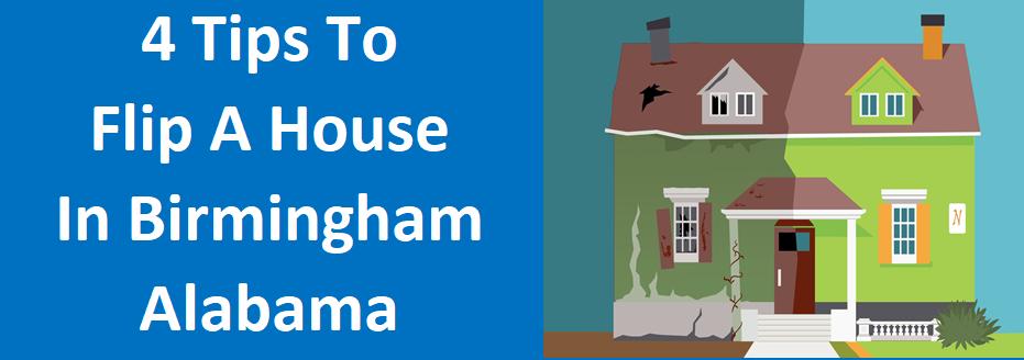 4 Tips to Flip a House in Birmingham, AL