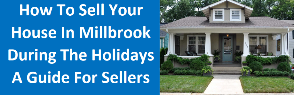 How To Sell Your House in Millbrook, AL During the Holidays - A Guide for Sellers