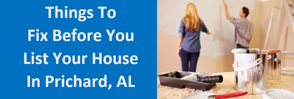 Things To Fix Before You List Your House In Prichard, AL