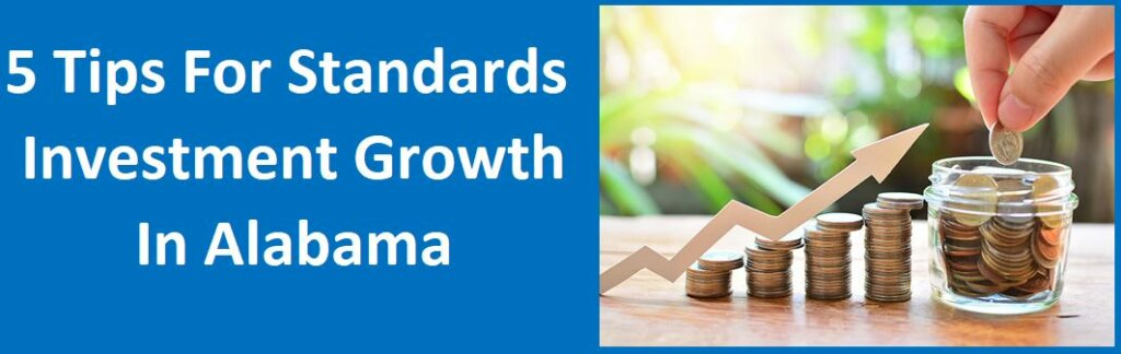 5 Tips for Sustainable Investment Growth in Alabama.