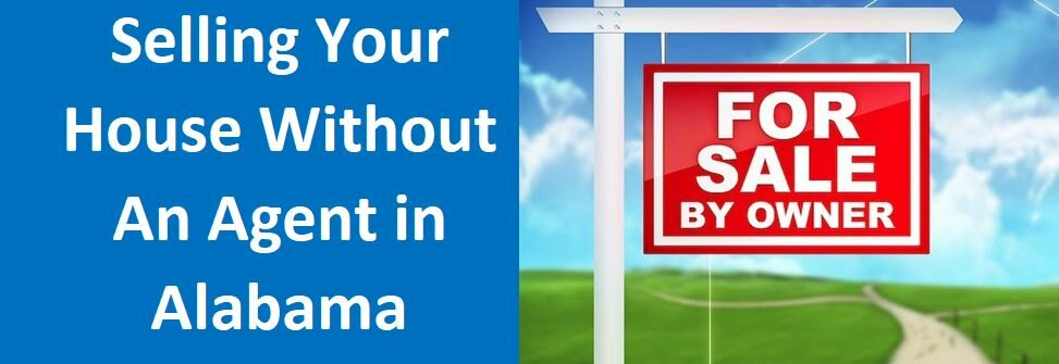 Selling Your House Without An Agent  in  Alabama