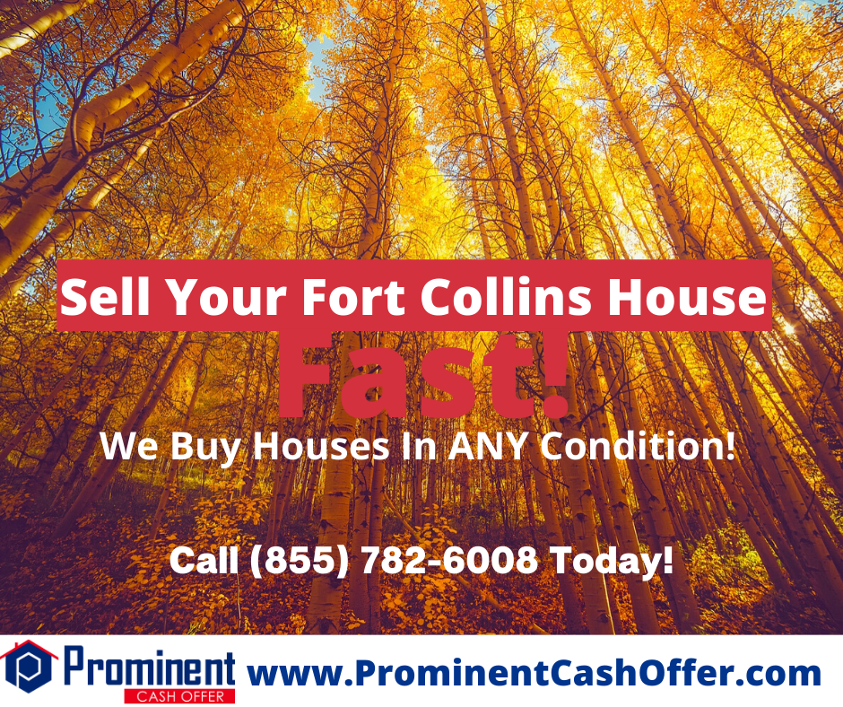 We Buy Houses Fort Collins Colorado - Sell My House Fast Fort Collins Colorado