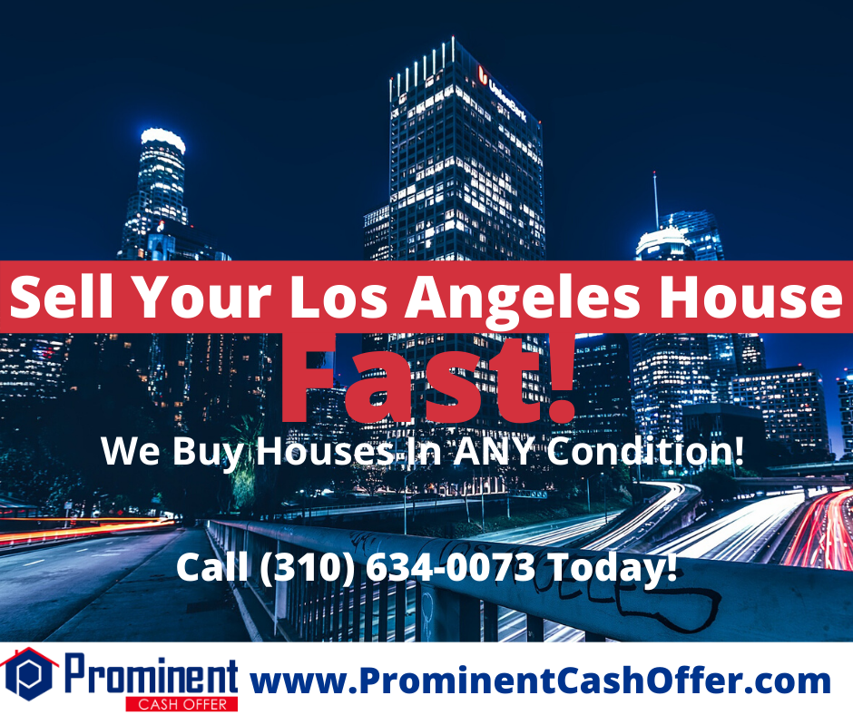 We Buy Houses Los Angeles California - Sell My House Fast Los Angeles California