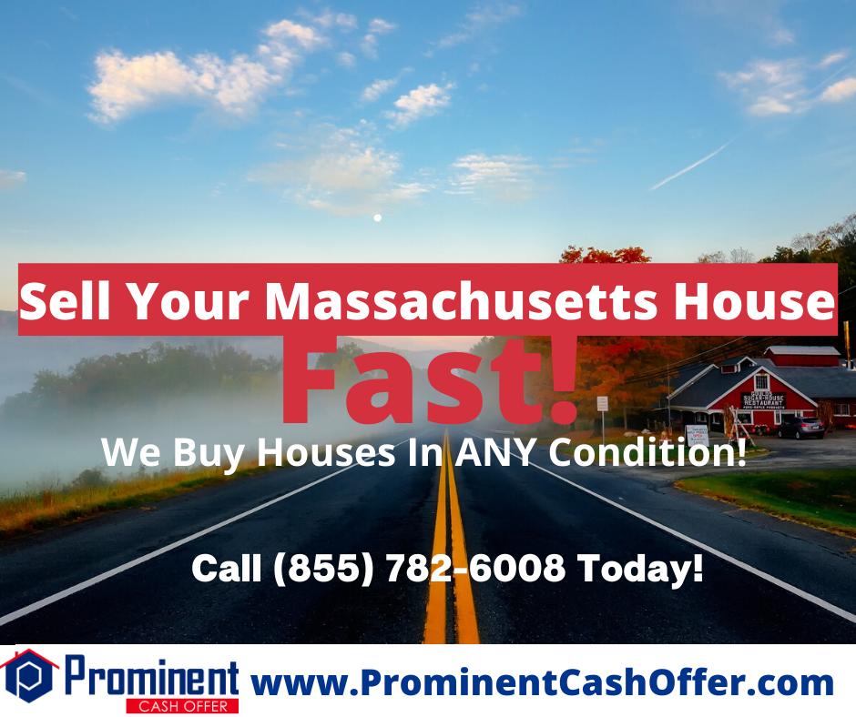 We Buy Houses Massachusetts - Sell My House Fast Massachusetts