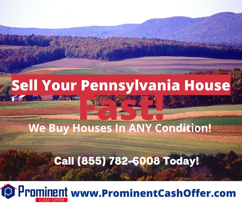 We Buy Houses Pennsylvania - Sell My House Fast Pennsylvania