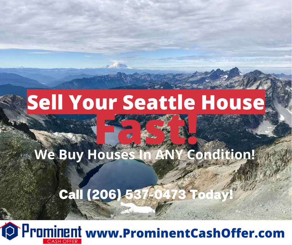 We Buy Houses Seattle Washington - Sell My House Fast Seattle Washington