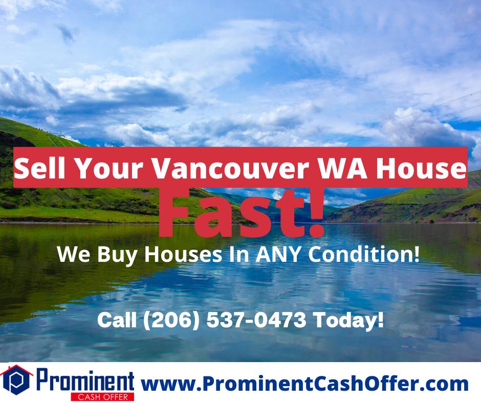 We Buy Houses Vancouver Washington - Sell My House Fast Vancouver Washington