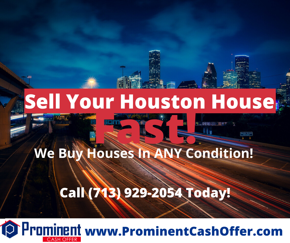 We Buy Houses Houston Texas - Sell My House Fast Houston Texas