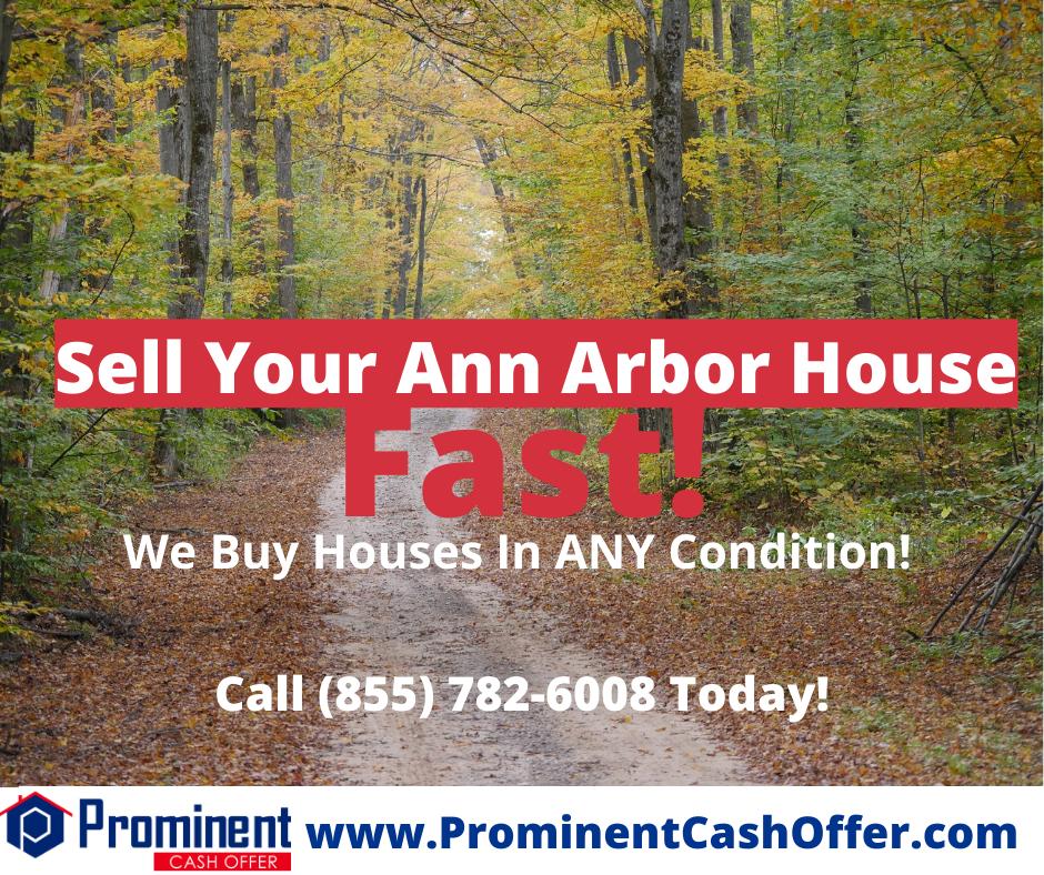 We Buy Houses Ann Arbor Michigan - Sell My House Fast Ann Arbor Michigan