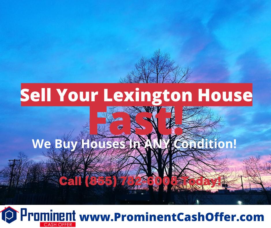 We Buy Houses Lexington Kentucky - Sell My House Fast Lexington Kentucky