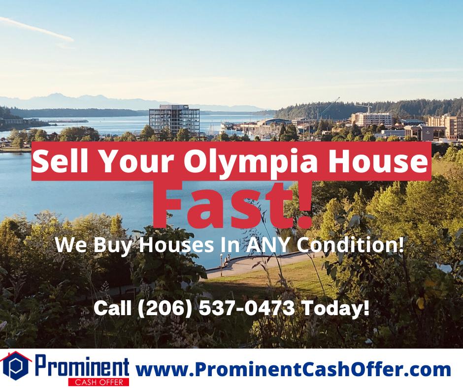 We Buy Houses Olympia Washington - Sell My House Fast Olympia Washington