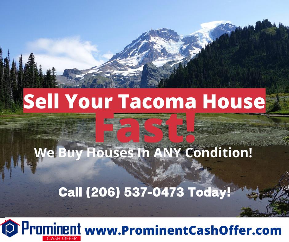 We Buy Houses Tacoma Washington - Sell My House Fast Tacoma Washington
