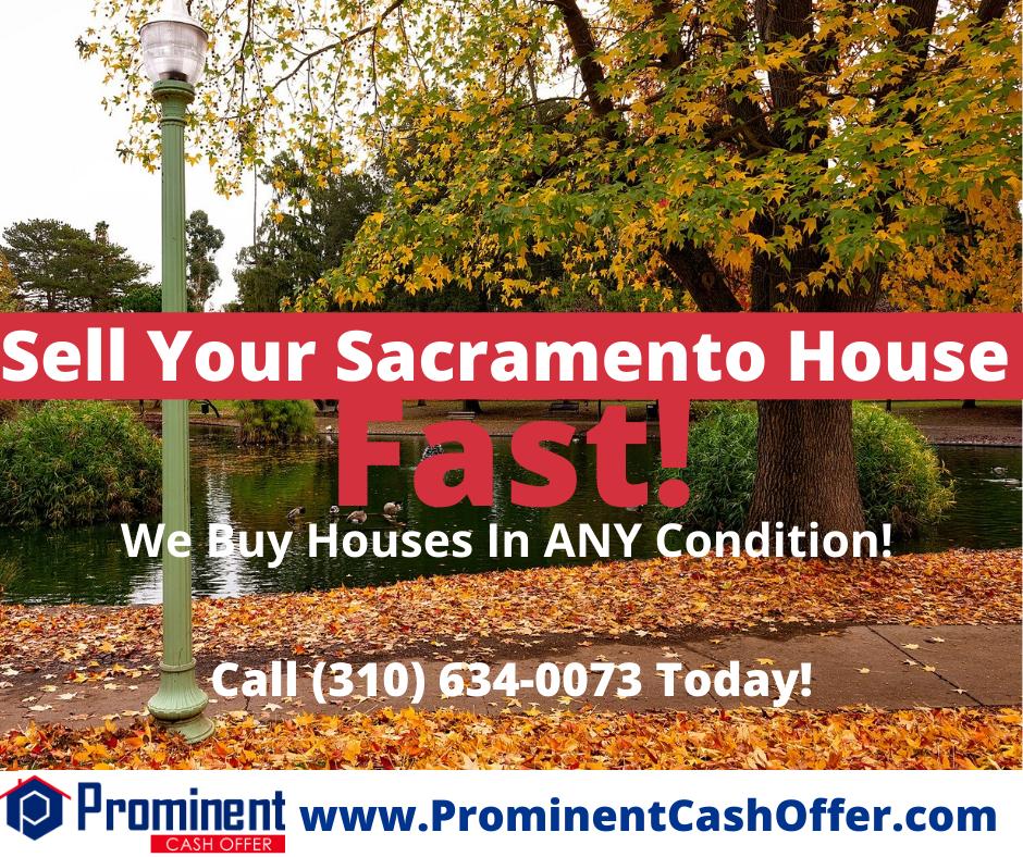 We Buy Houses Sacramento California - Sell My House Fast Sacramento California