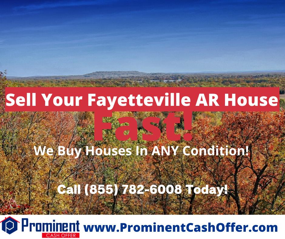 We Buy Houses Fayetteville Arkansas - Sell My House Fast Fayetteville Arkansas
