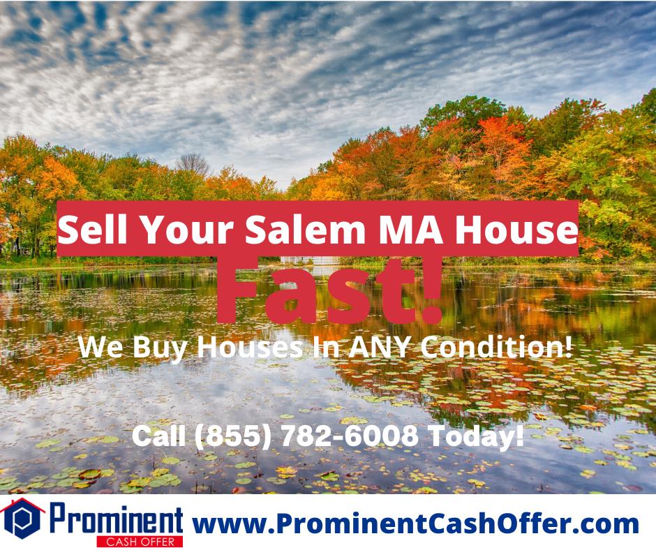 We Buy Houses Salem Massachusetts - Sell My House Fast Salem Massachusetts
