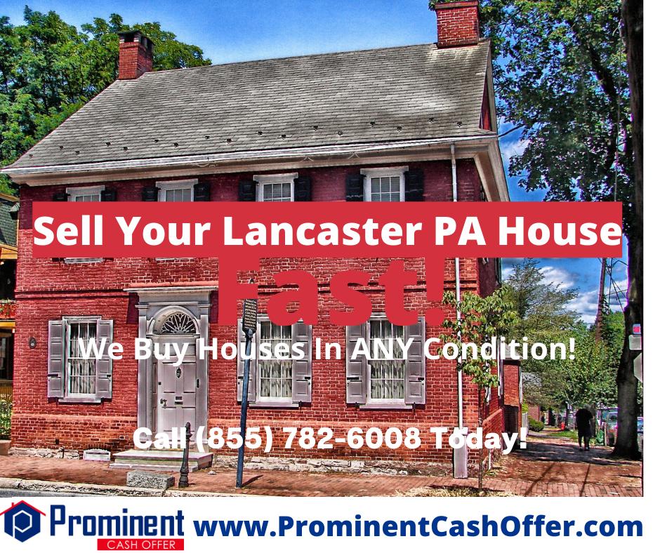 We Buy Houses Lancaster Pennsylvania - Sell My House Fast Lancaster Pennsylvania