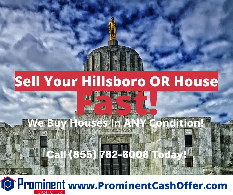 We Buy Houses Hillsboro Oregon - Sell My House Fast Hillsboro Oregon