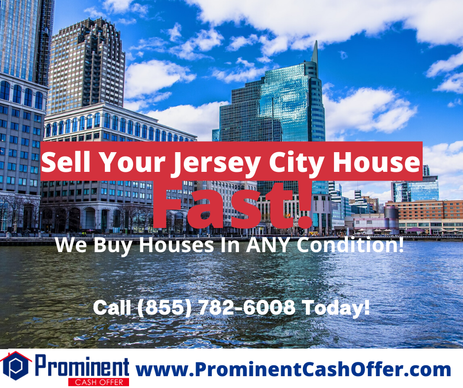 We Buy Houses Fast Jersey City New Jersey - Sell My House Fast Jersey City New Jersey