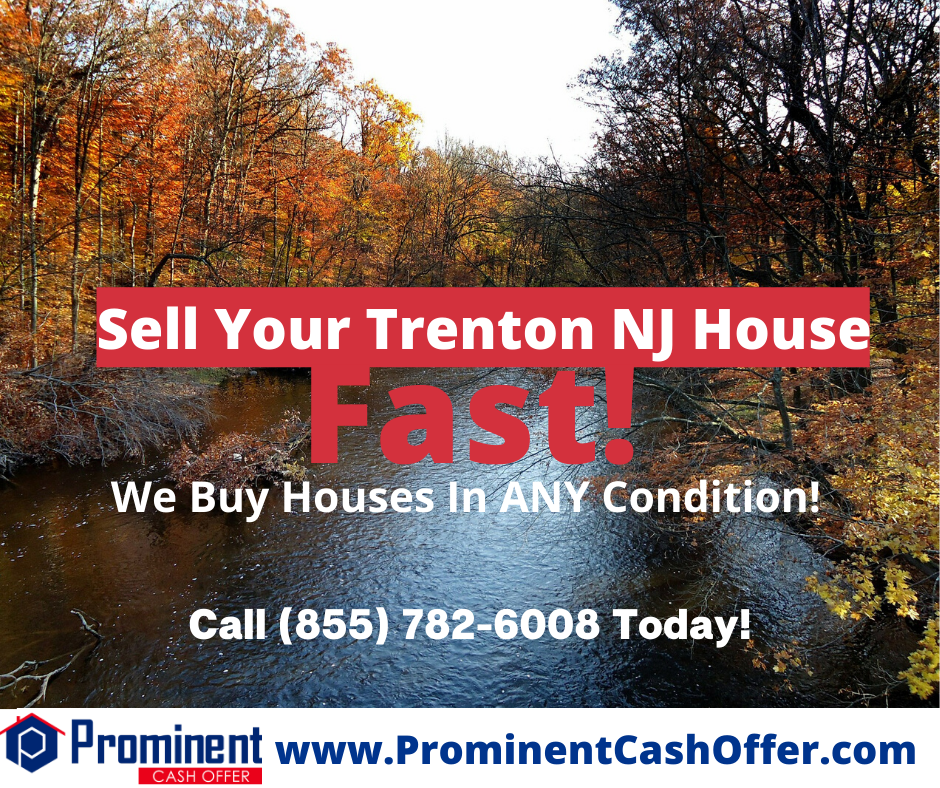 We Buy Houses Fast Trenton New Jersey - Sell My House Fast Trenton New Jersey