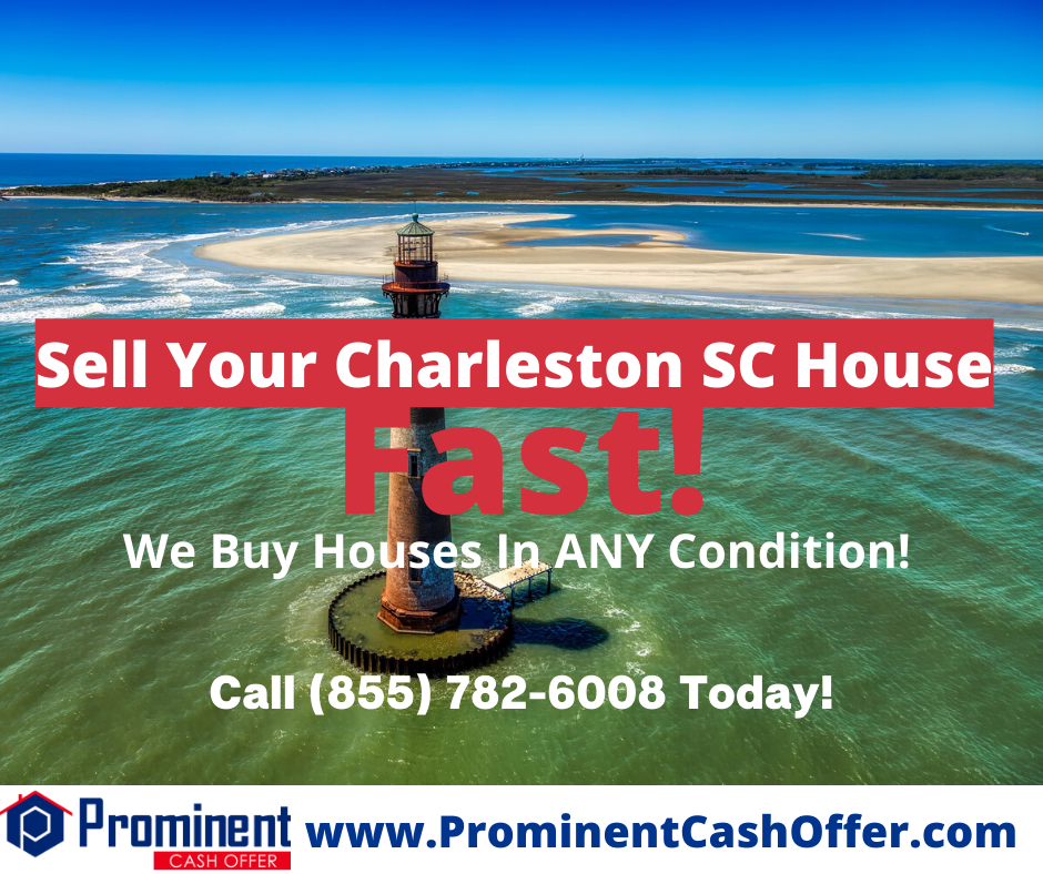 We Buy Houses Charleston South Carolina - Sell My House Fast Charleston South Carolina