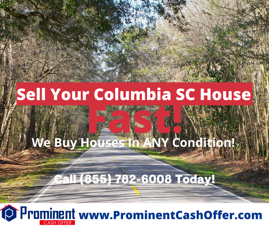 We Buy Houses Columbia South Carolina - Sell My House Fast Columbia South Carolina
