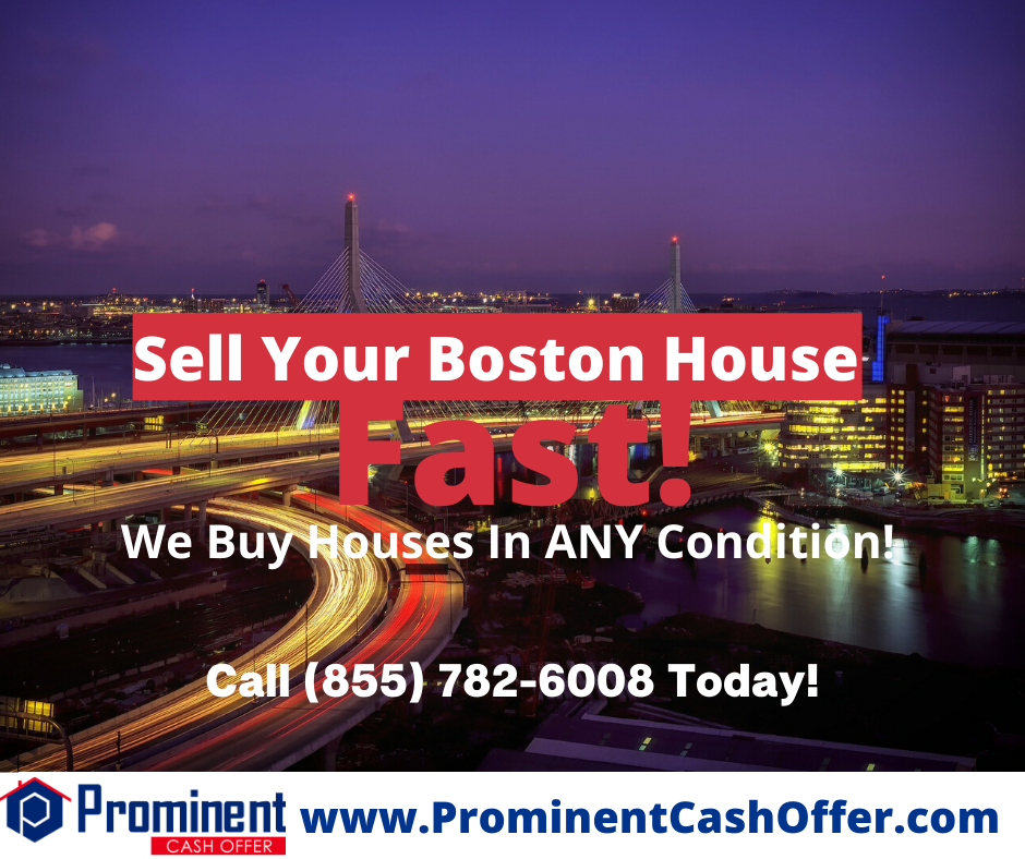 We Buy Houses Boston Massachusetts - Sell My House Fast Boston Massachusetts