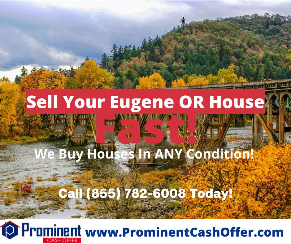 We Buy Houses Eugene Oregon - Sell My House Fast Eugene Oregon