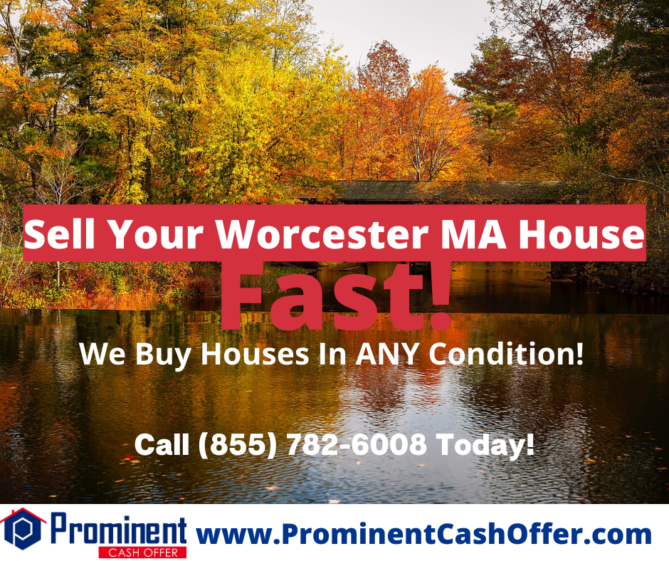 We Buy Houses Worcester Massachusetts - Sell My House Fast Worcester Massachusetts