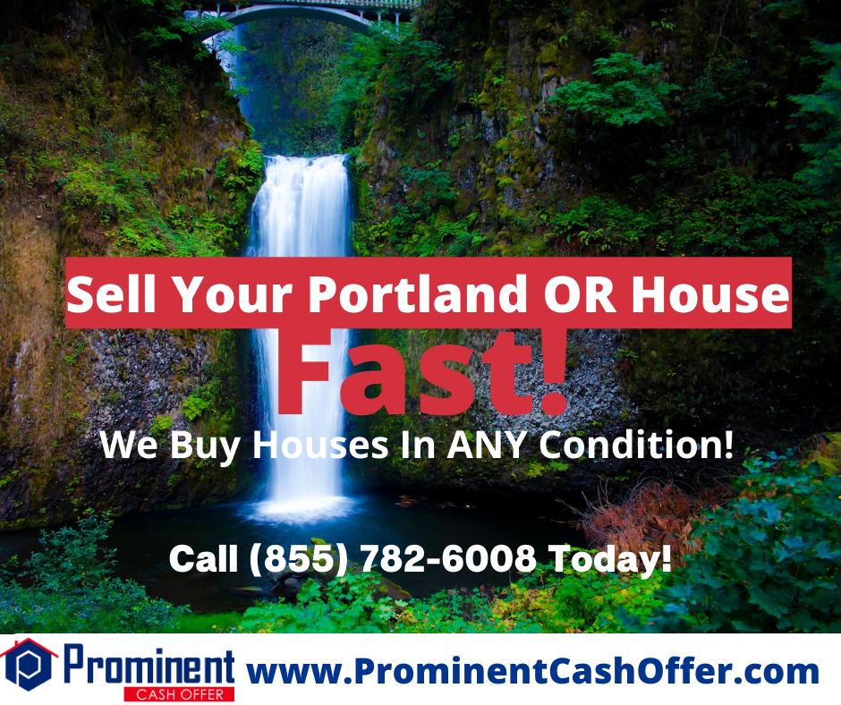We Buy Houses Portland Oregon - Sell My House Fast Portland Oregon
