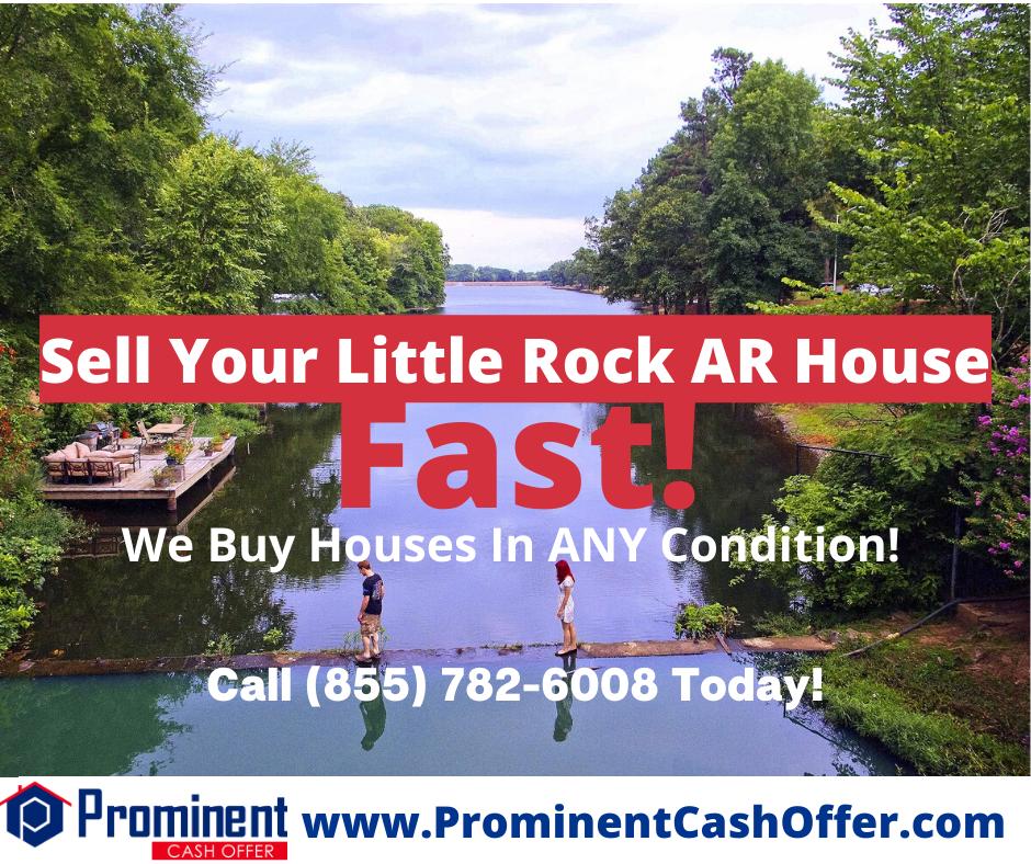 We Buy Houses Little Rock Arkansas - Sell My House Fast Little Rock Arkansas