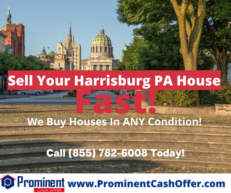 We Buy Houses Harrisburg Pennsylvania - Sell My House Fast Harrisburg Pennsylvania