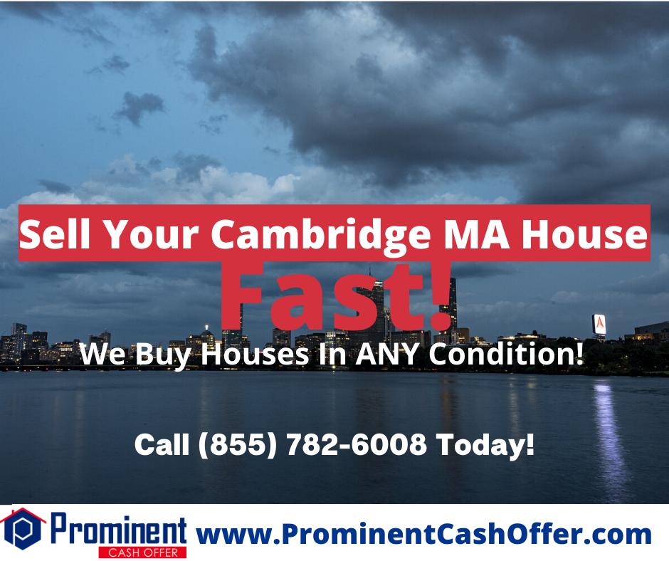 We Buy Houses Cambridge Massachusetts - Sell My House Fast Cambridge Massachusetts
